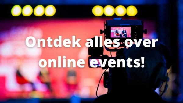 Hier vind je alles over online events!