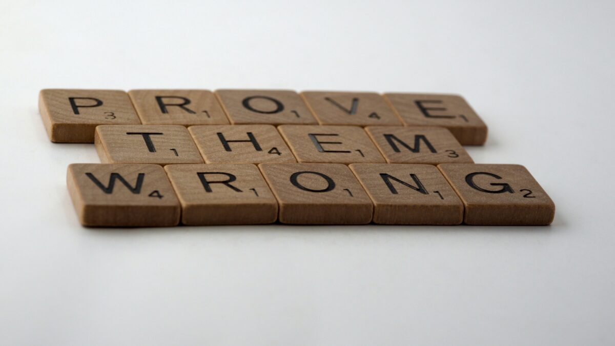 prove them wrong in scrabble letters