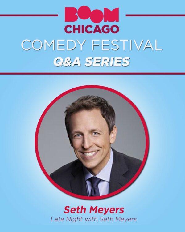 Boom Chicago Comedy Festival - Seth Meyers